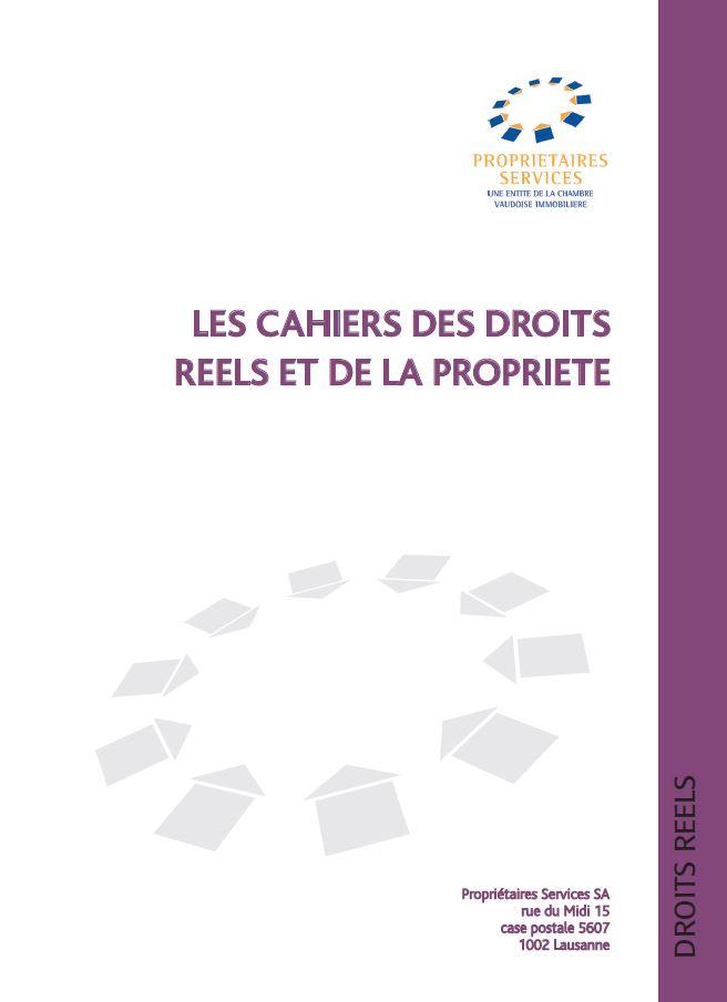 Les Cahiers des Droits Réels et de la Propriété