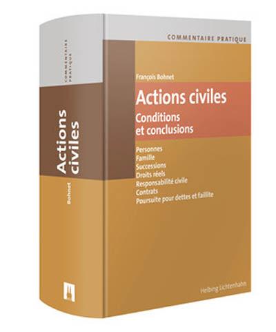 Commentaire pratique Actions civiles. Des clés pour la pratique judiciaire, aussi en droit du bail.